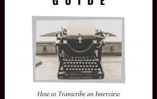 Interview Transcription Guide, by Expect Perfection
